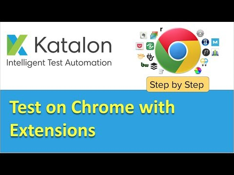Katalon Studio | How To Install Chrome Extensions (plugins) At Runtime