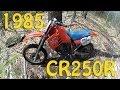 1985 CR250R