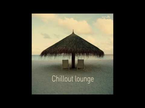 Chillout lounge [Full Compilation]