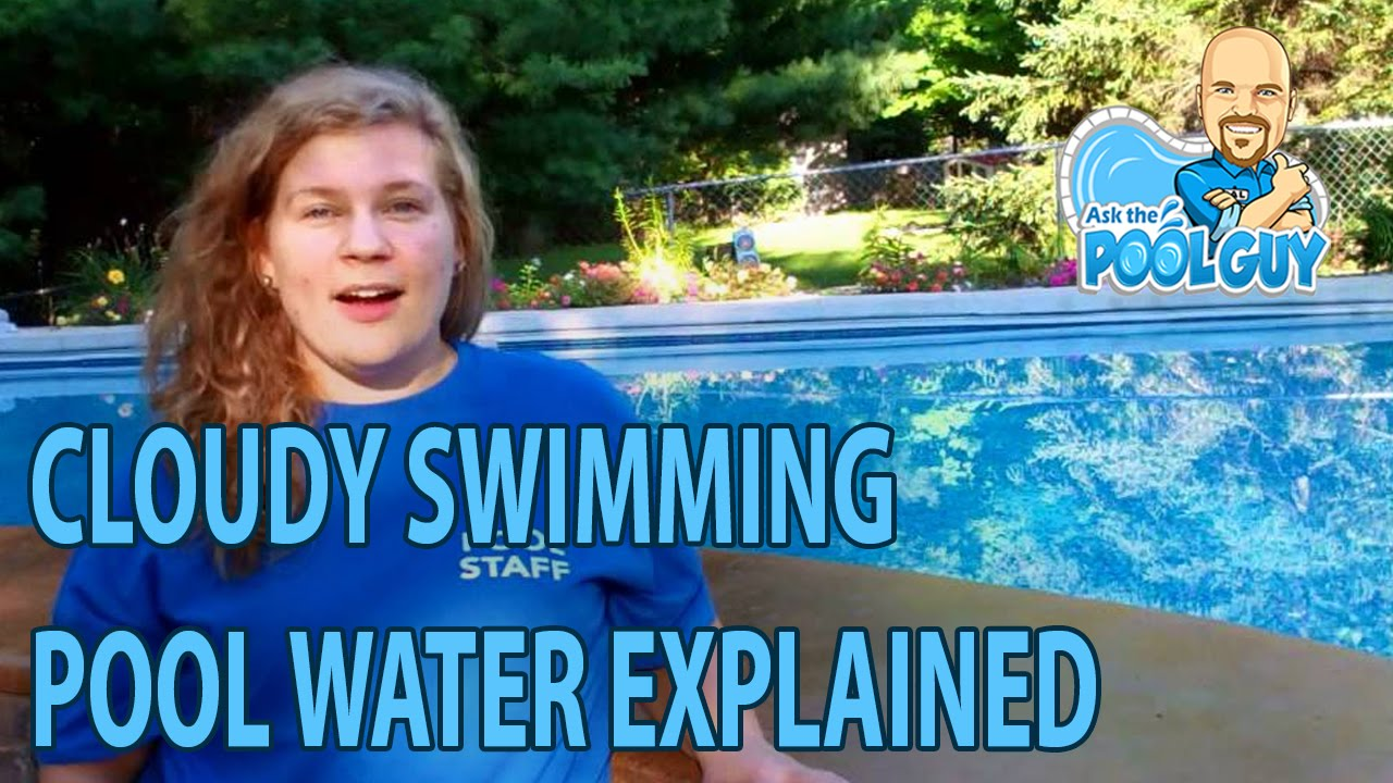 Why is my swimming pool water cloudy youtube - What makes my swimming pool water cloudy ...