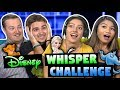 DISNEY WHISPER CHALLENGE! (ft. FBE React Cast)