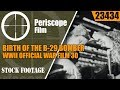 BIRTH OF THE B 29 BOMBER WWII OFFICIAL WAR FILM 30 23434 mp3