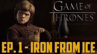 "Game of Thrones - Ep. 1 ""Iron from Ice"" Complete Gameplay Walkthrough"