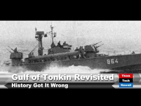 Gulf of Tonkin Revisited: Did China Attack the U.S.?