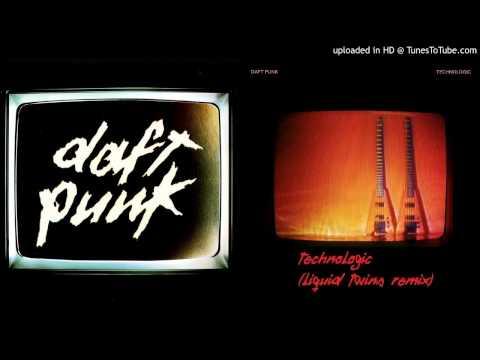 Daft Punk - Technologic (Liquid Twins Remix)