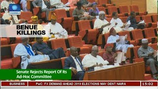 Senate Rejects Report Of Ad-Hoc Committee On Benue Killings | News Across Nigeria |