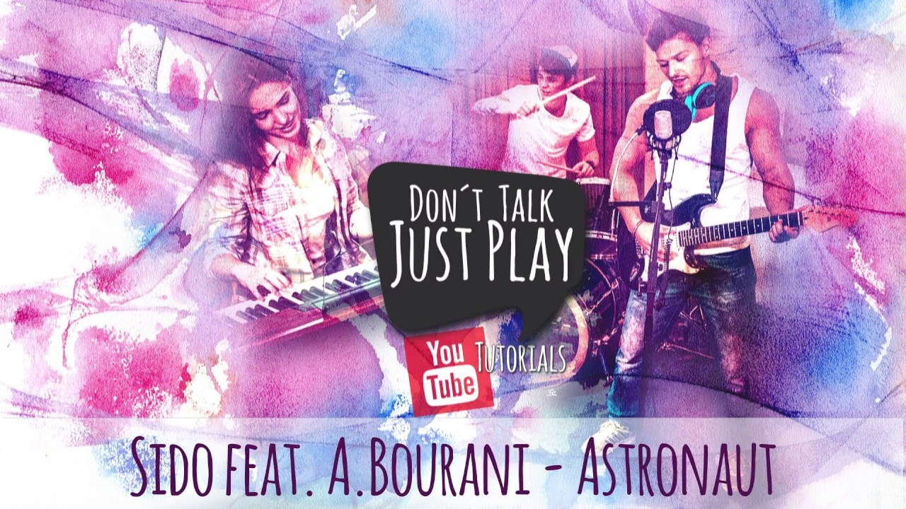 Sido Feat Andreas Bourani Astronaut How To Play Tutorial