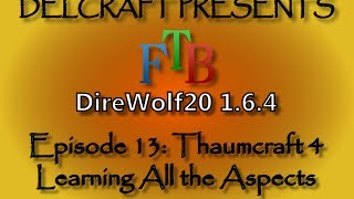 Thaumcraft 4: Learning All the Aspects (Quickest and Fastest Way to Learn all the Aspects)