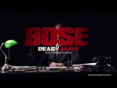 BOSE DEAD/ALIVE   Trailer releasing 18th August   #ALTBalajiOriginal