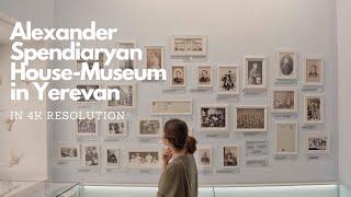 Alexander Spendiaryan House-Museum in Yerevan