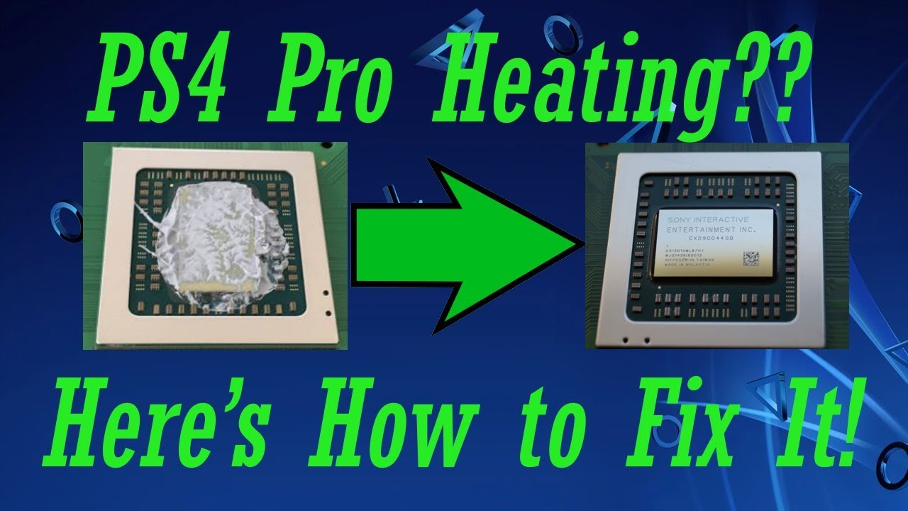 PS4 Pro Fan Noise Fix - Thermal Paste & Pads Upgrade