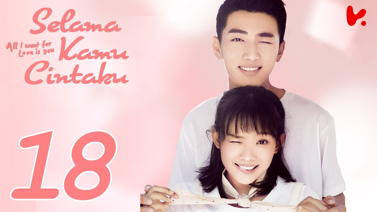 【INDO SUB】All I Want for Love is You (Selama Kamu Cintaku) EP18 | Liu Yu Han, Lu Zhao Hua