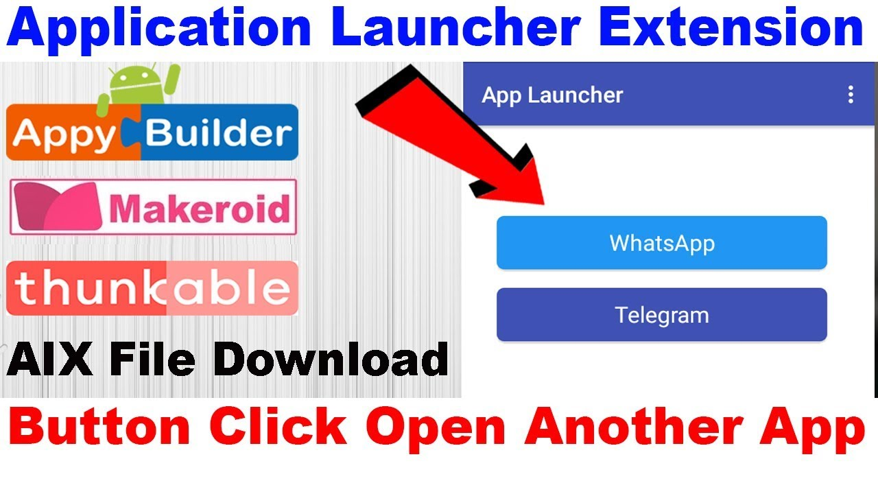 App Launcher Extension| Button Click Open Another App | Thunkable |  Appybuilder | Makeroid