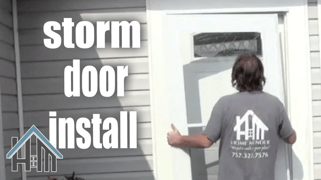 How To Install A Storm Door By Yourself Easy Home Mender