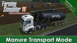 FS15 - CoursePlay Tutorials - Manure Transport Mode
