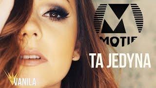 MOTIF - Ta Jedyna (Oficjalny teledysk)