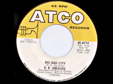 Big Bad City (1969) - R. B. Greaves