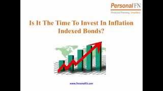 Should You Be Investing in Inflation Indexed Bonds Now