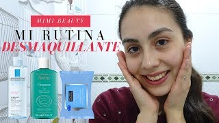 MI RUTINA DESMAQUILLANTE | MIMI BEAUTY ❤