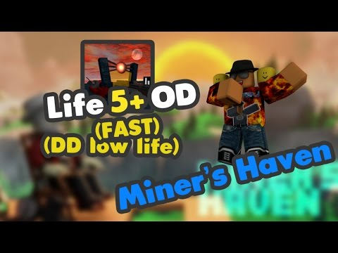 Miner's Haven: Life 5+ Overlord Device setup (DD LOW LIFE) (FAST)