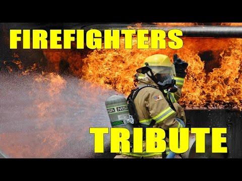 FIREFIGHTERS TRIBUTE 2016 I FEEL IT IN MY BONES