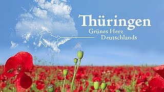 Thüringen - Grünes Herz Deutschlands