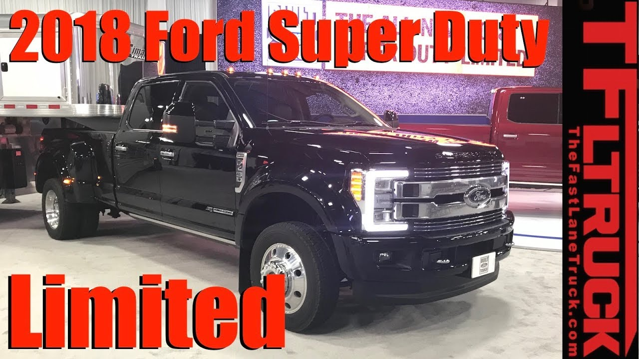 New 2018 ford super duty limited luxury trucks debut in texas