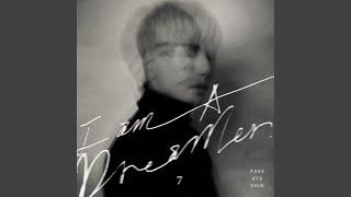 The Dreamer (I am A Dreamer) (The Dreamer (I am A Dreamer))