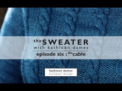 The Sweater with Kathleen Dames | Season Three, Episode Six : The Cable