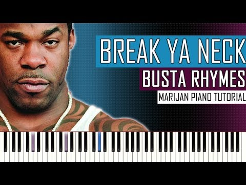How To Play: Busta Rhymes - Break Ya Neck | Piano Tutorial - Scott Storch Piano Version