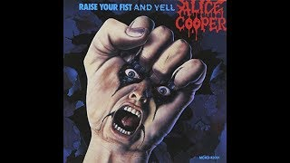 Squat Cobbler 36: Alice Cooper - Raise Your Fist and Yell (review)
