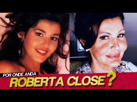 POR ONDE ANDA ROBERTA CLOSE?