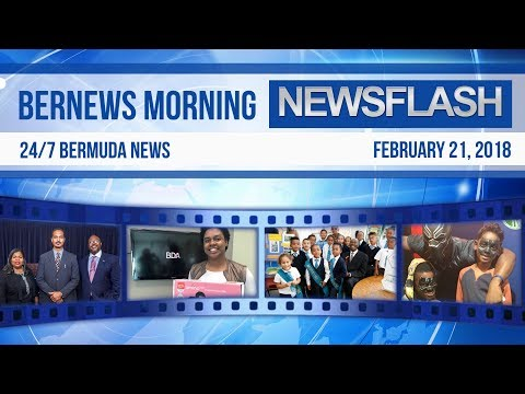 Bernews Newsflash For Wednesday February 21, 2018