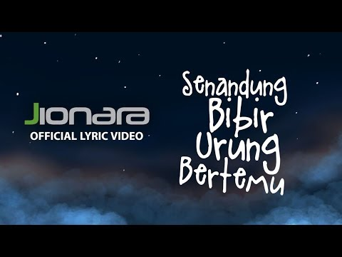 Jionara - Senandung Bibir Urung Bertemu (Official Lyric Video)
