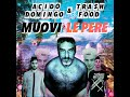 Download ACIDO DOMINGO ft. TRASH FOOD - Muovi Le Pere Rmx MP3 song and Music Video