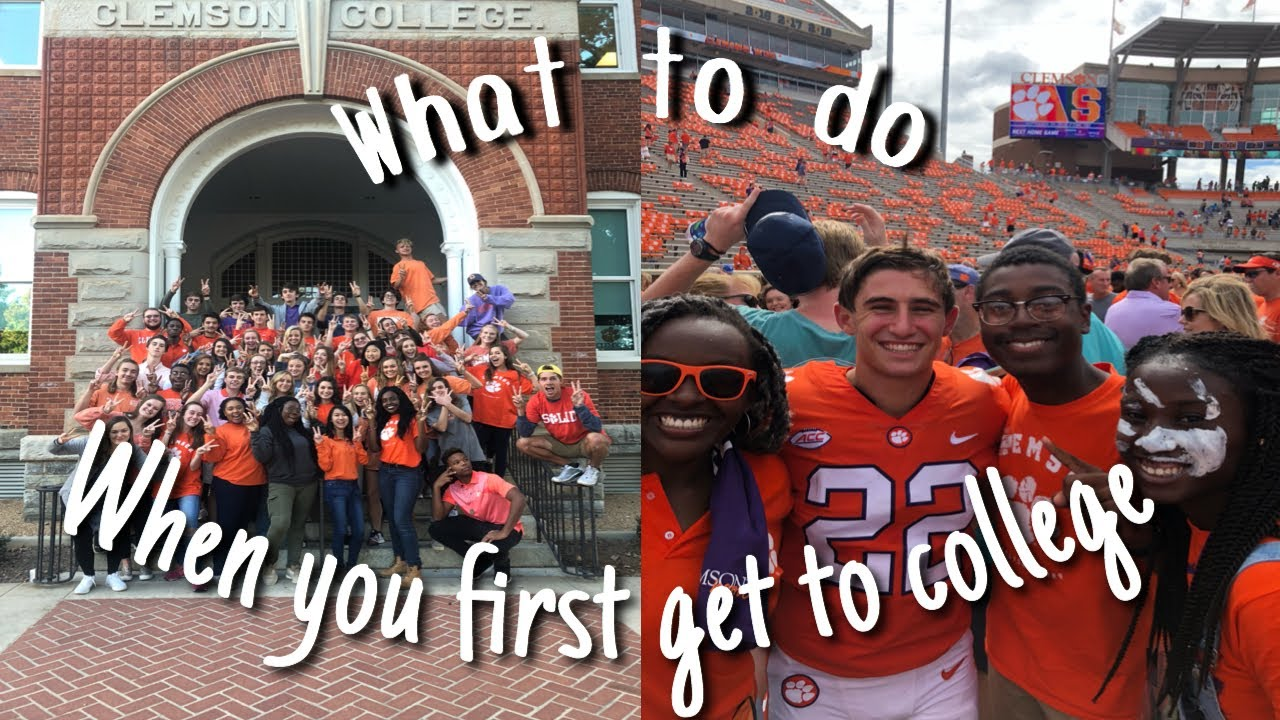 What To Do When You First Get To College!! | Clemson Edition🐾