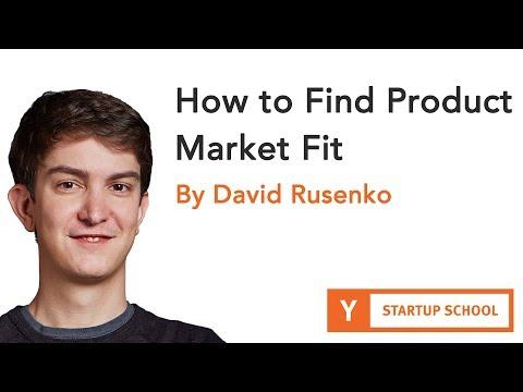 David Rusenko - How To Find Product Market Fit  Y Combinator