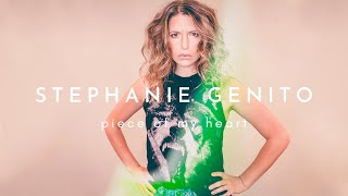 Stephanie Genito - Piece of My Heart