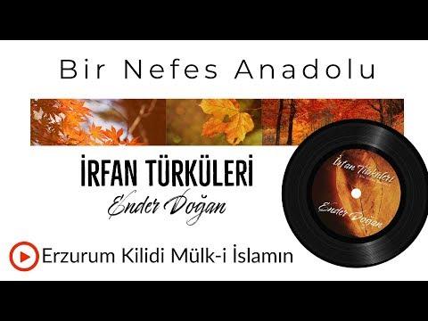 Ender Doğan - Erzurum Kilidi Mülk-i İslamın mp3 indir