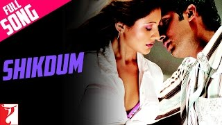 Shikdum - Full Song - Dhoom
