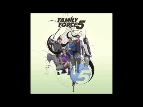 You Got It - Family Force 5