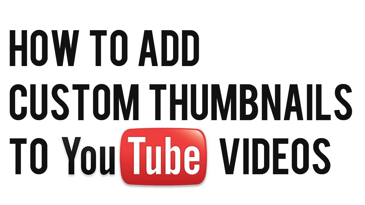Tourial How To Add Custom Thumbnails On Youtube Videos Using Iphone