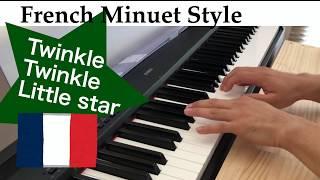 Twinkle Twinkle Little Star-French Minuet Style