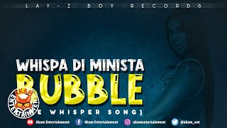 Whispa - Bubble (The Whisper Song) July 2020