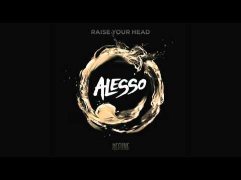 Alesso - Raise Your Head