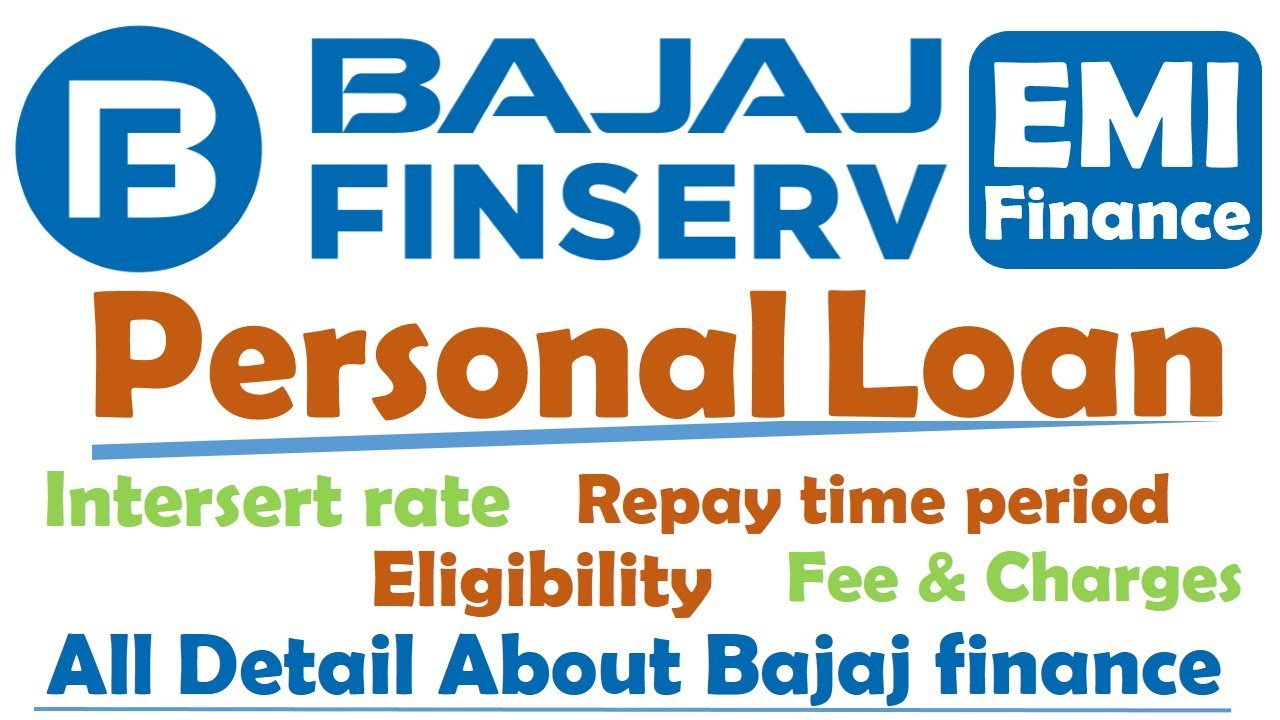 Bajaj Finance Personal Loan Kaise Le Eligibility Documents Fee And Charges All Details In Hindi Youtube