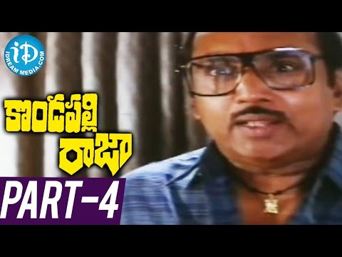 Kondapalli Raja Full Movie Part 4 ||...