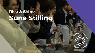Rise & Shine Onsdag d.23. Oktober   Sune Stilling