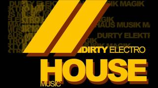 Dirty House Mix (Vato Gonzalez Dirty House Bootlegs)