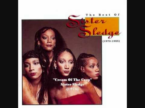 Sister sledge cream of the crop